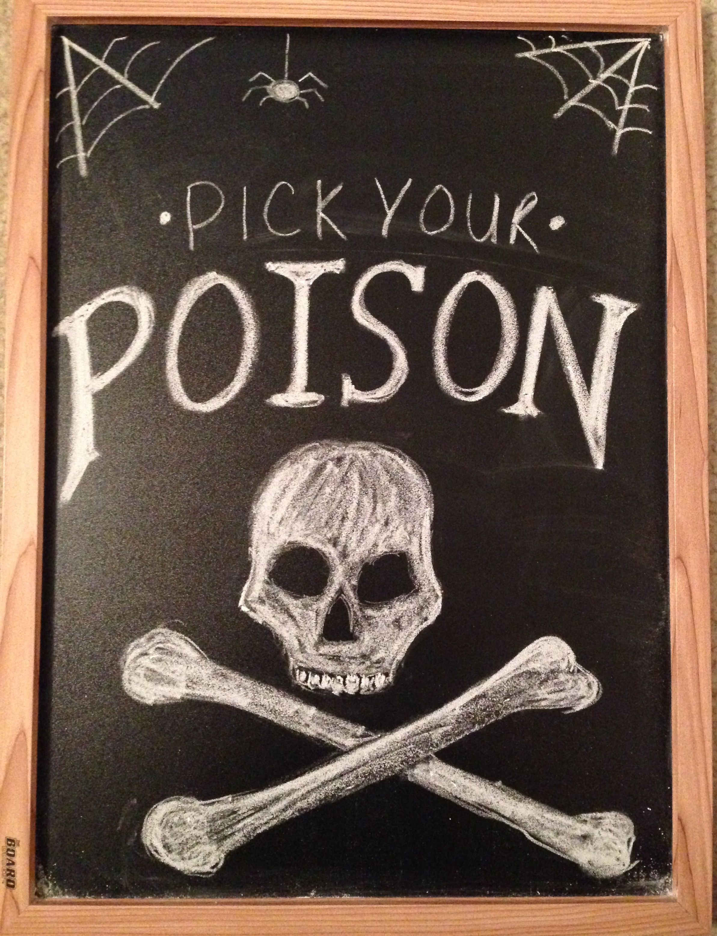 Pick your poison. Halloween party. Chalkboard sign.   fall ...