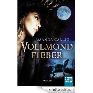 Vollmondfieber: FULL BLOODED FEVER (German Edition)