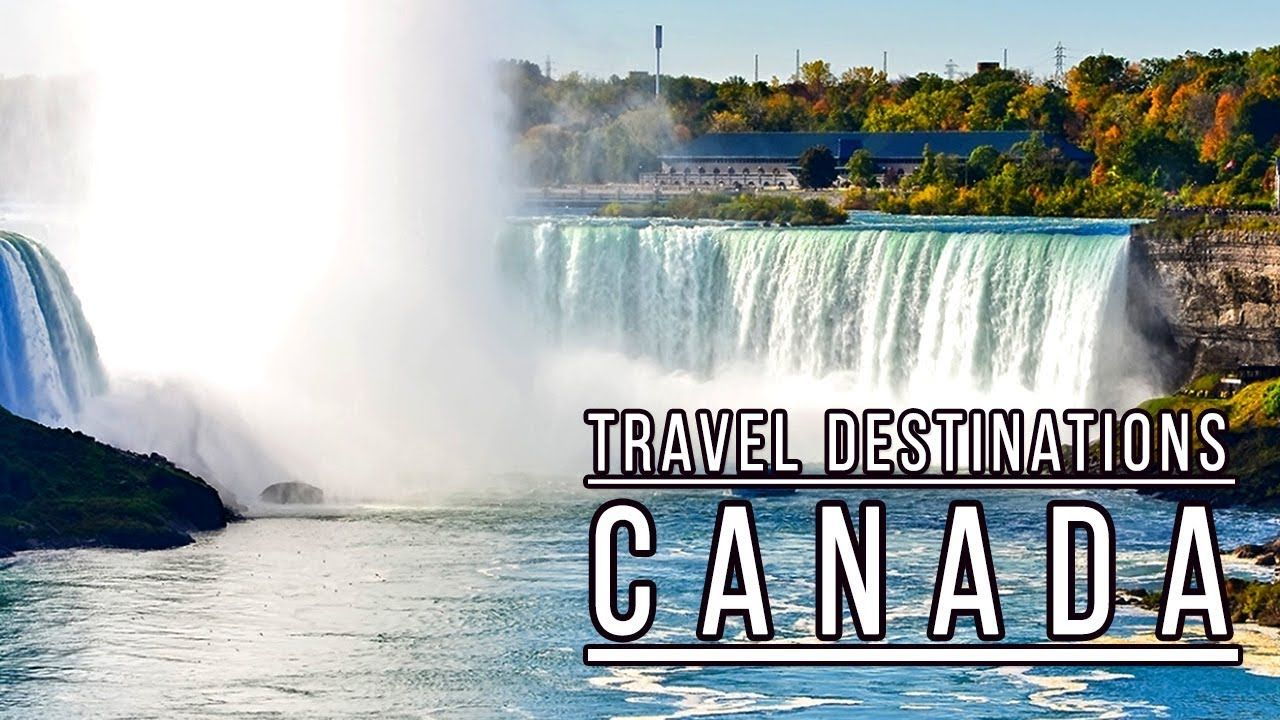 Places to visit in canada top best places to visit in canada