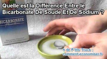 Quelle est la Différence Entre le Bicarbonate De Soude Et De Sodium ?