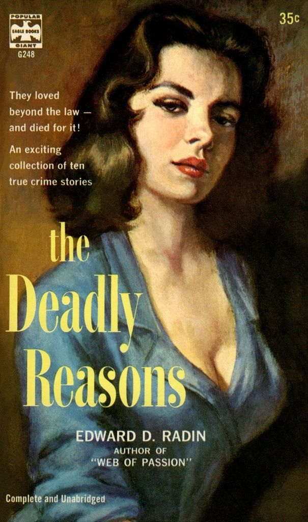 The Deadly Reasons (1958) by Edward D. Radin