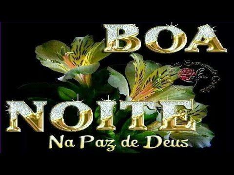 Boa Noite Na Paz De Deus Video De Boa Noite Mensagem Para