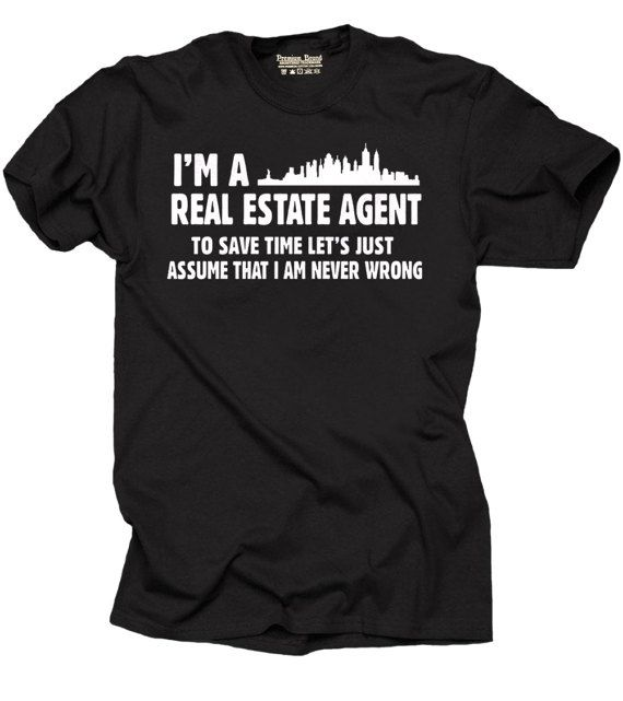 Real Estate Agent T Shirt Funny Gift For Birthday