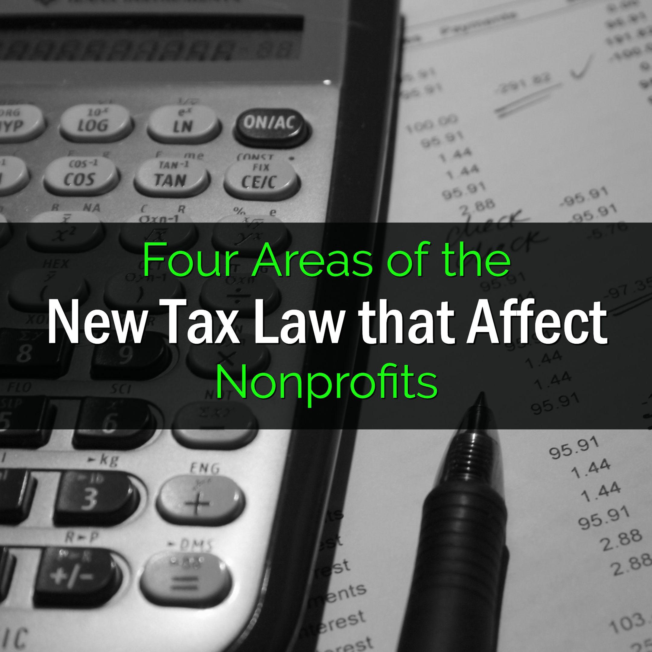 new tax law that affect nonprofits nonprofit taxes nonprofit