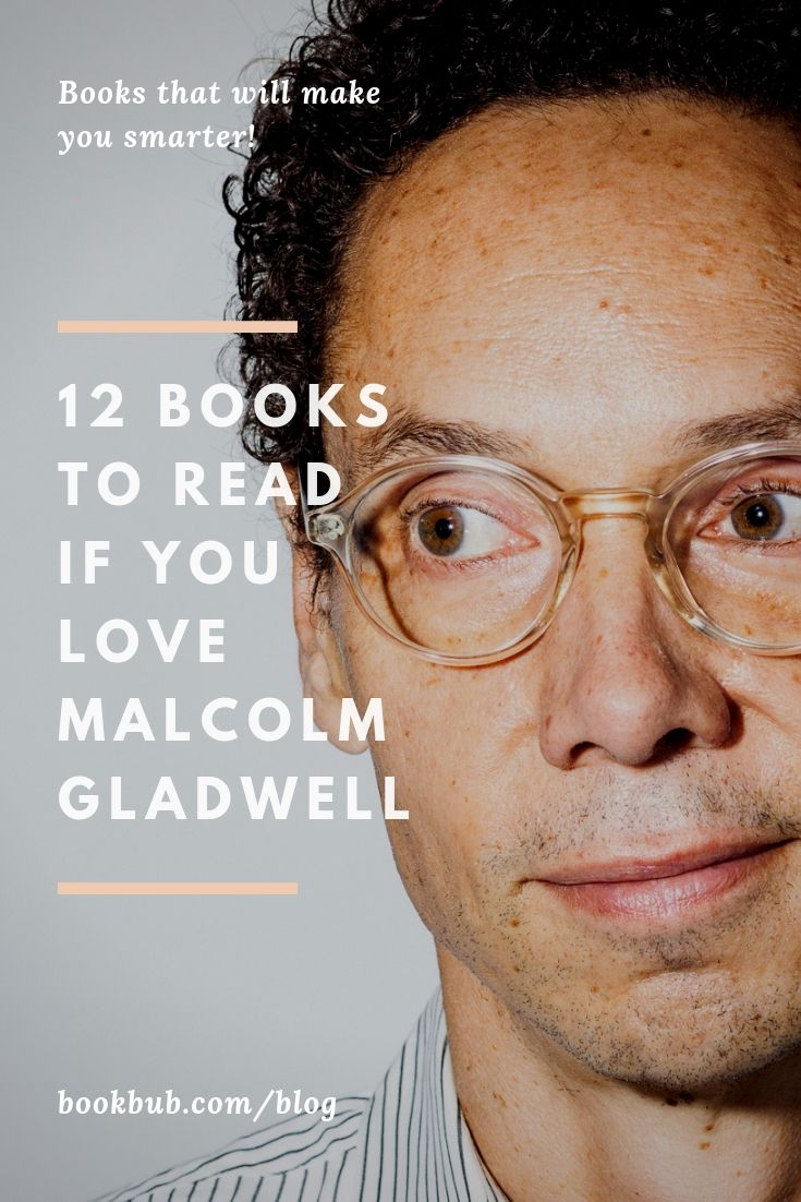 12 Books Recommended by Malcolm Gladwell is part of Books to read 2018, Top books to read, Malcolm gladwell, Books lit, Best books to read, Nonfiction books - The bestselling author shares which authors inspire him