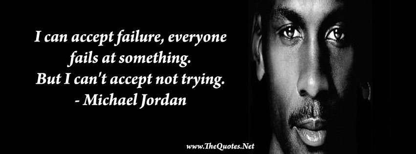 Facebook Cover Image - Michael Jordan Quotes. I can accept failure,  everyone fails at