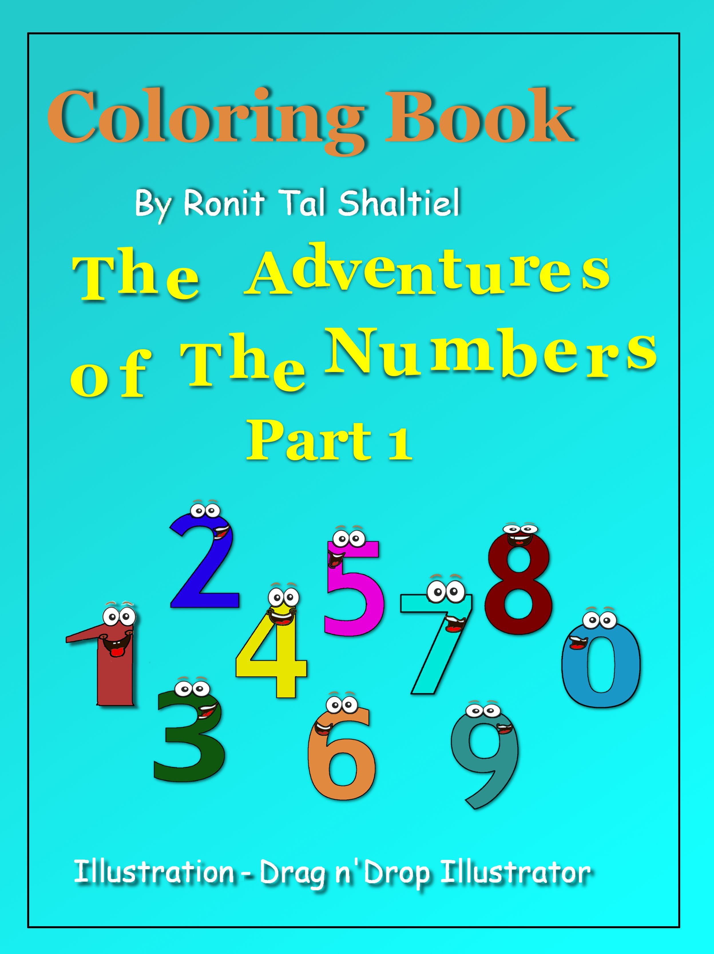 This coloring book is an adventure of the numbers one to twenty. In ...