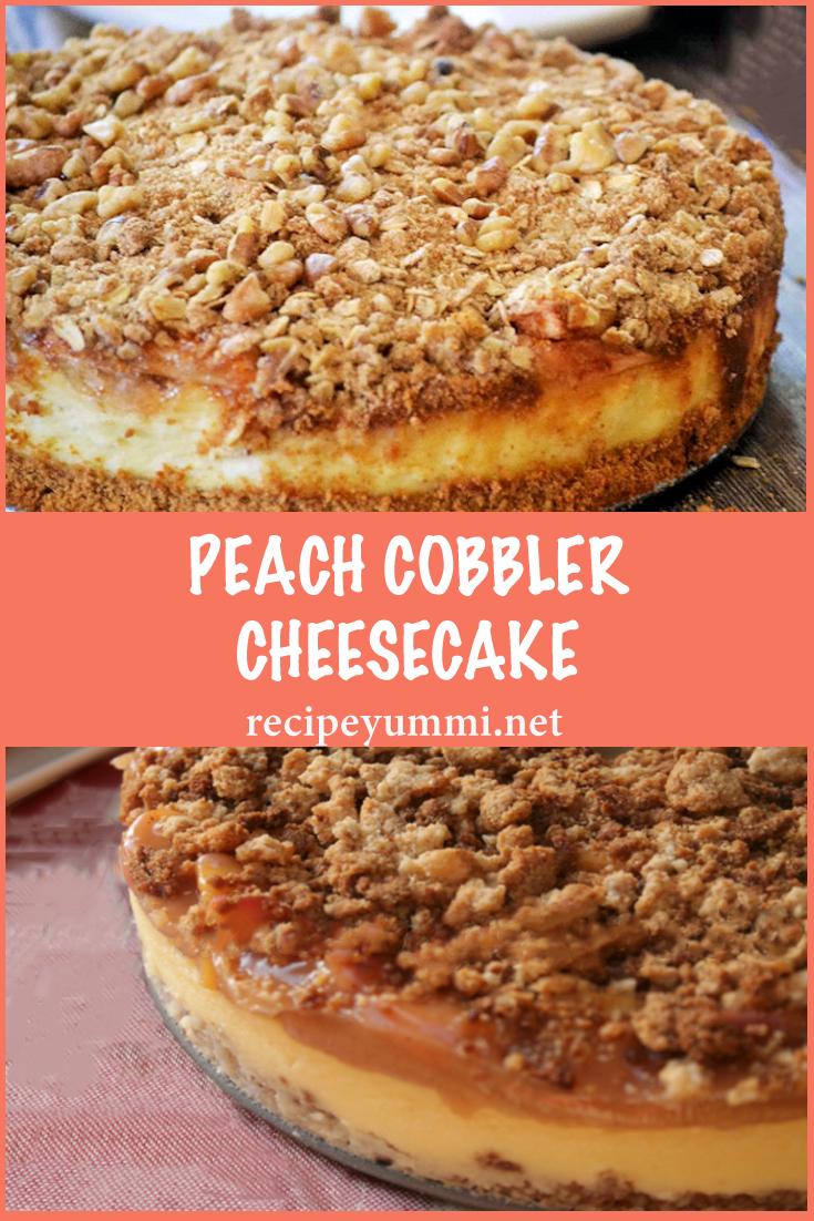 PEACH COBBLER CHEESECAKE #peachcobblercheesecake Peach Cobbler Cheesecake #peachcobblerpoundcake PEACH COBBLER CHEESECAKE #peachcobblercheesecake Peach Cobbler Cheesecake #peachcobblerpoundcake