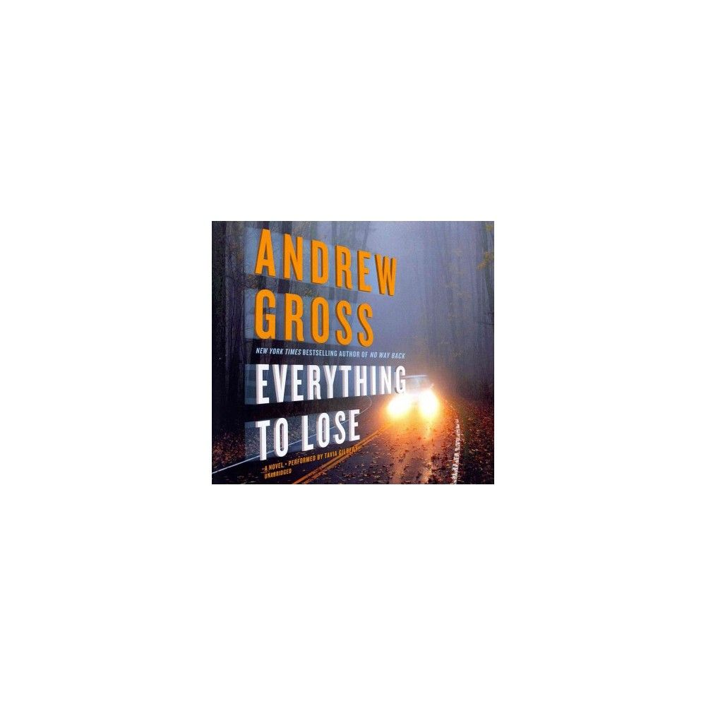 Everything to Lose (Unabridged) (Compact Disc)