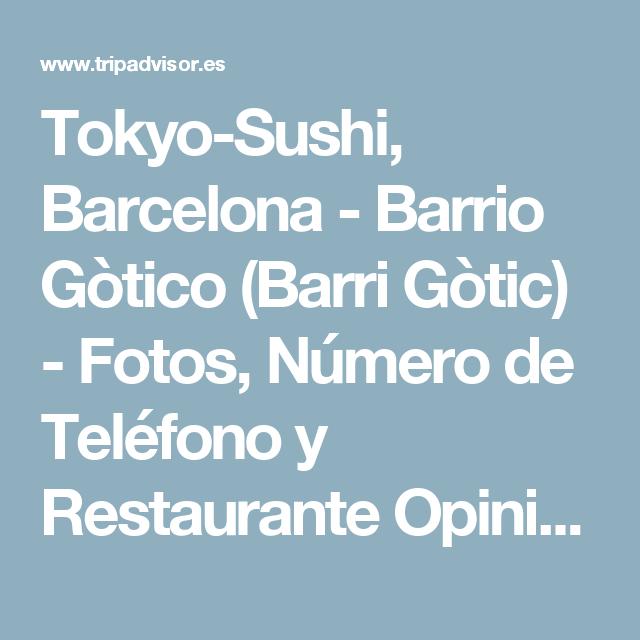 Tokyo-Sushi, Barcelona - Barrio Gòtico (Barri Gòtic) - Fotos, Número de Teléfono y Restaurante Opiniones - TripAdvisor