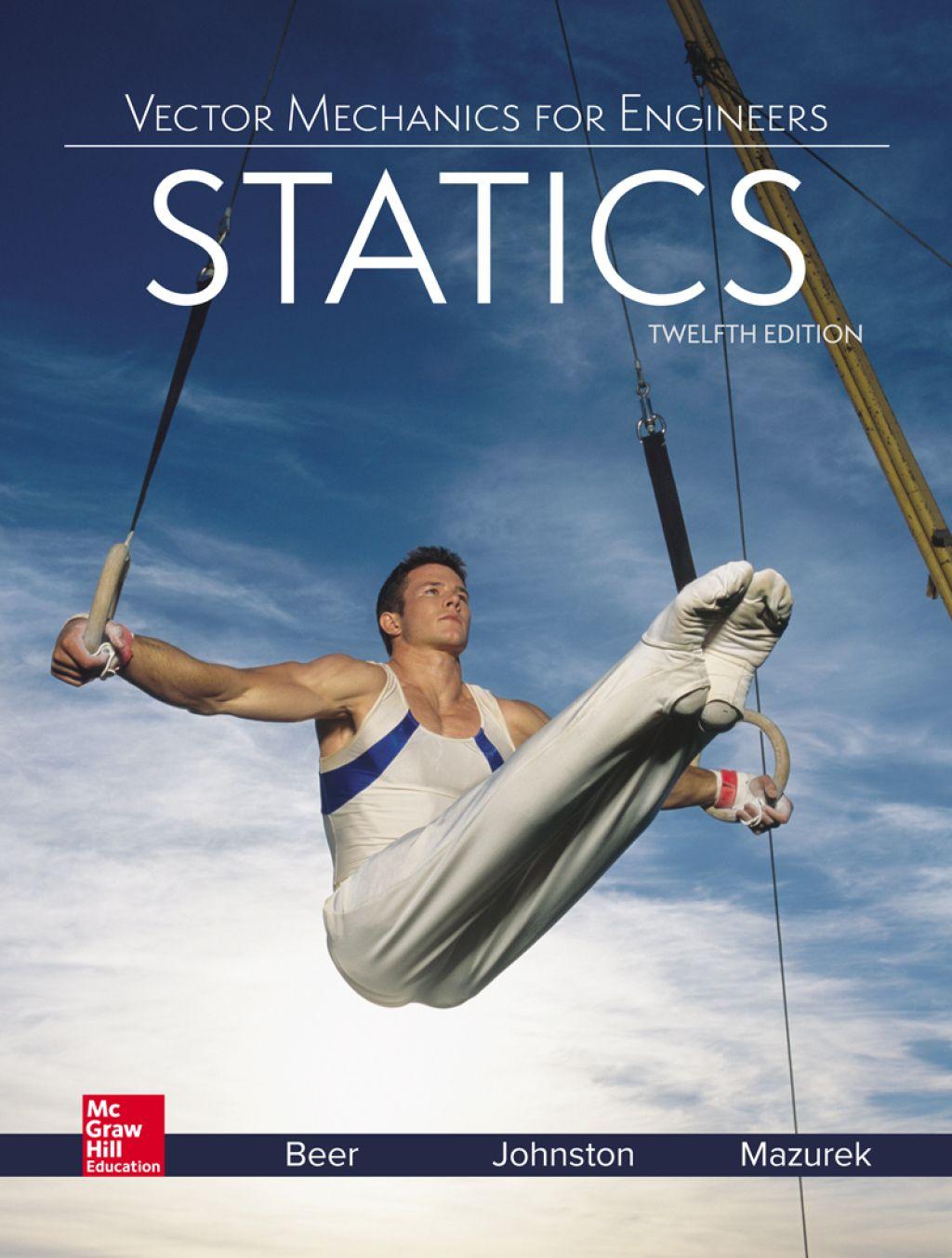 Vector Mechanics For Engineers Statics 12th Edition Ebook Rental In 2021 Vector Mechanics Engineering Mechanic