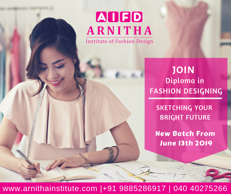 Admissions Are Open New Batch From June 13th Arnitha Institute Of Fashion Design Fa Diploma In Fashion Designing Fashion Design Career In Fashion Designing