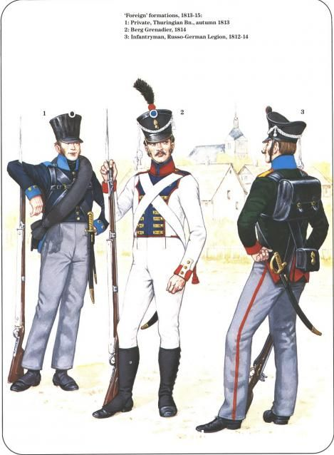 Prussian Reserve, Militia & Irregular Troops 1806-1815_ Foreign formations 1813-15 1-Private,Thuringian Bataillon autumn 1813 2-Berg Grenadier 1814 3-Infantryman, Russo-German Legion 1812-14