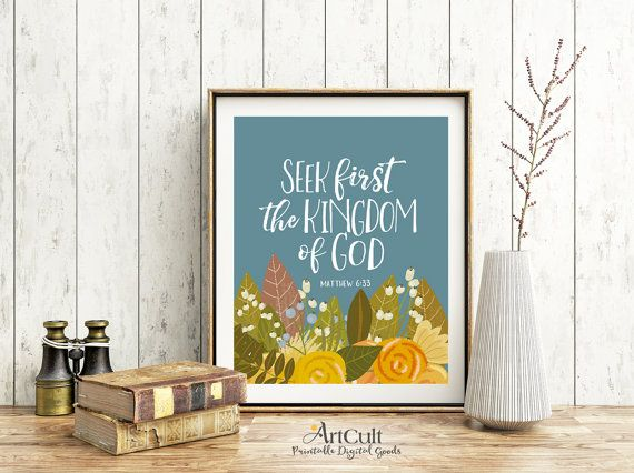 """Printable wall artwork digital download, bible verse """"Seek first the kingdom of god"""" Matthew 6:33, print-it-yourself art for home decoration"""