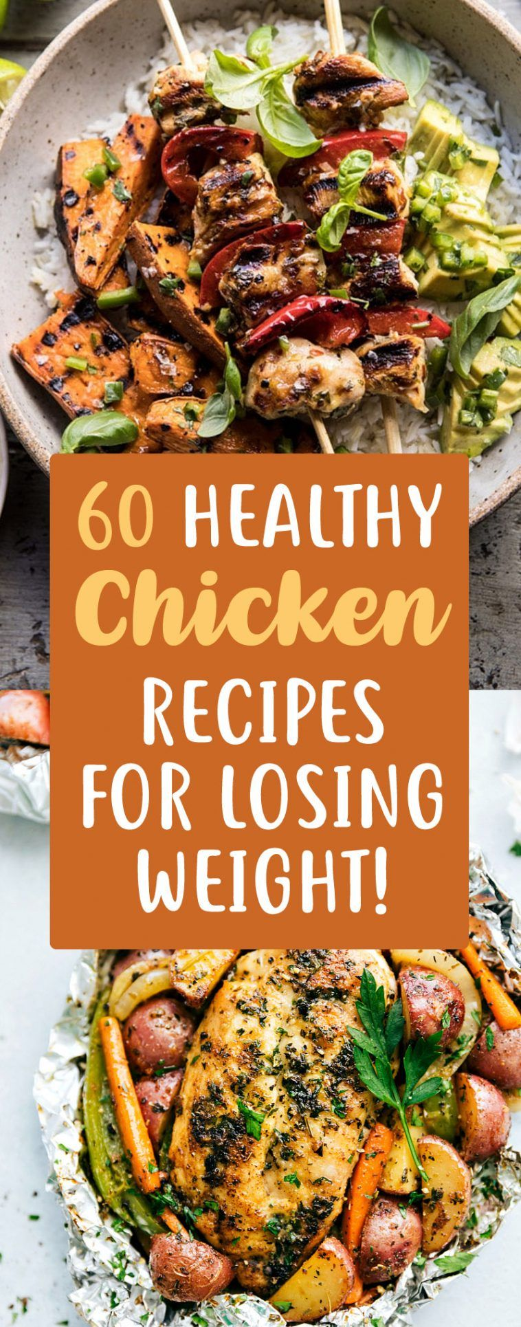 60 Insanely Delicious Chicken Recipes That Can Help You Lose Weight!