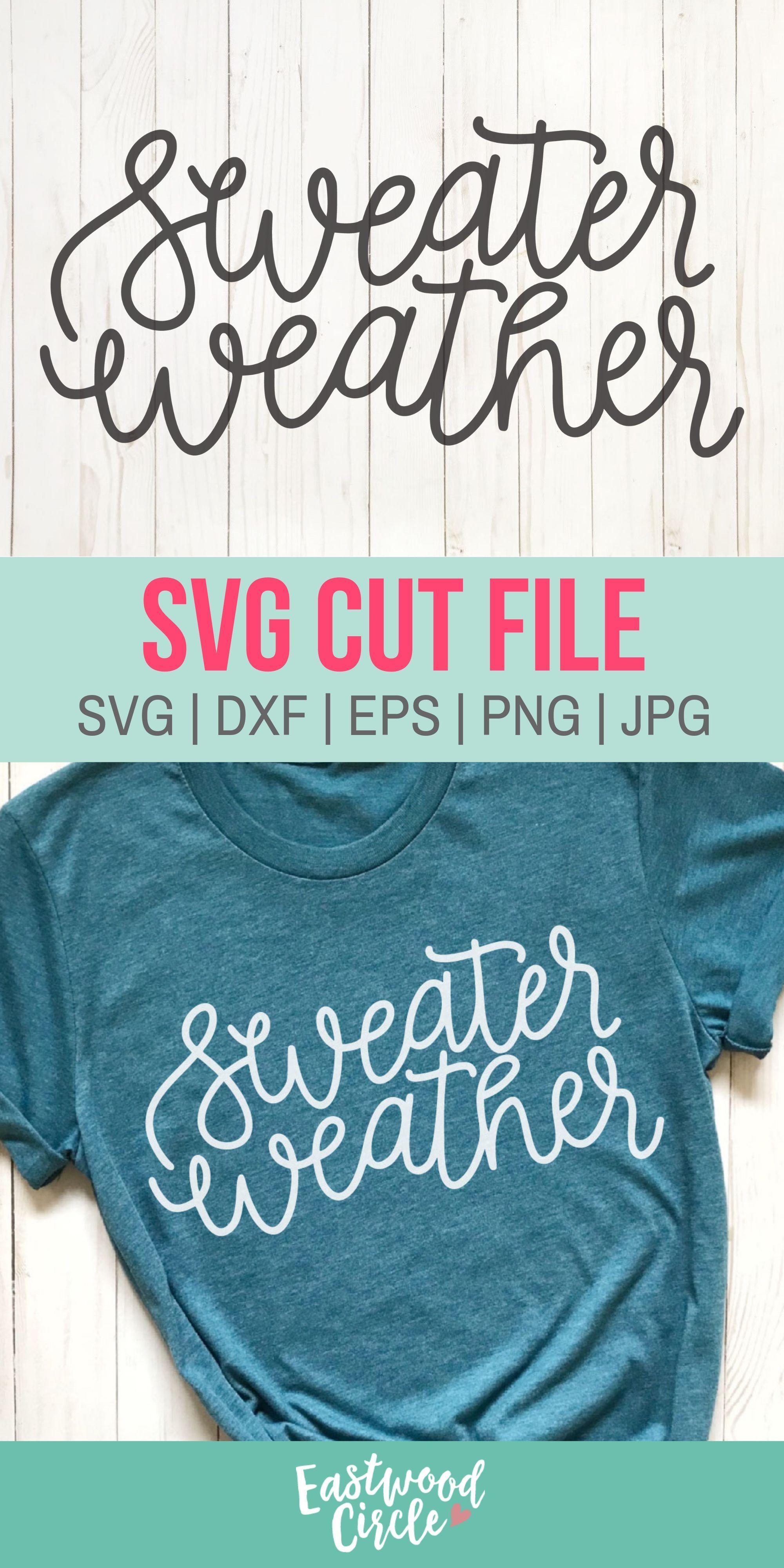 Sweater Weather svg, Fall svg, Fall svg File, Fall Shirt