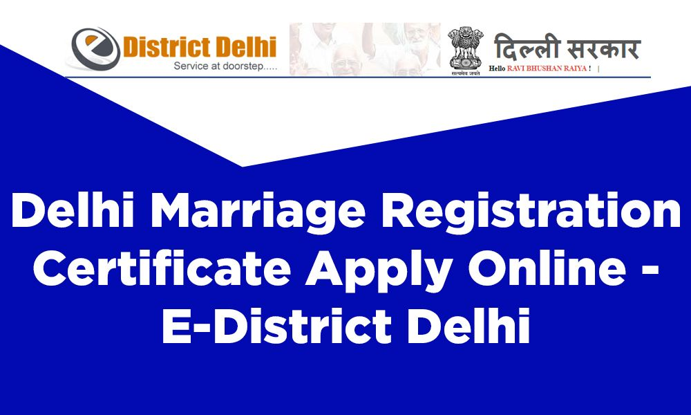 Delhi Marriage Registration Certificate Apply Online E District