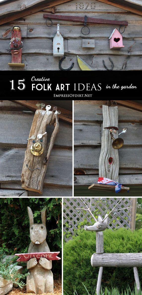 Good Rustic, Repurposed Garden Junk/art | 15 Creative Folk Art Ideas In The  Garden At Empressofdirt.net