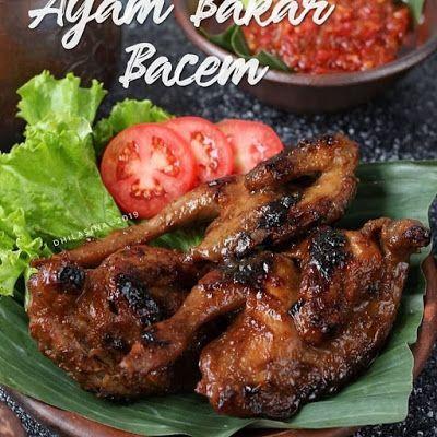 Ayam Bakar Bacem Resep Ayam Resep Masakan Indonesia Resep Masakan