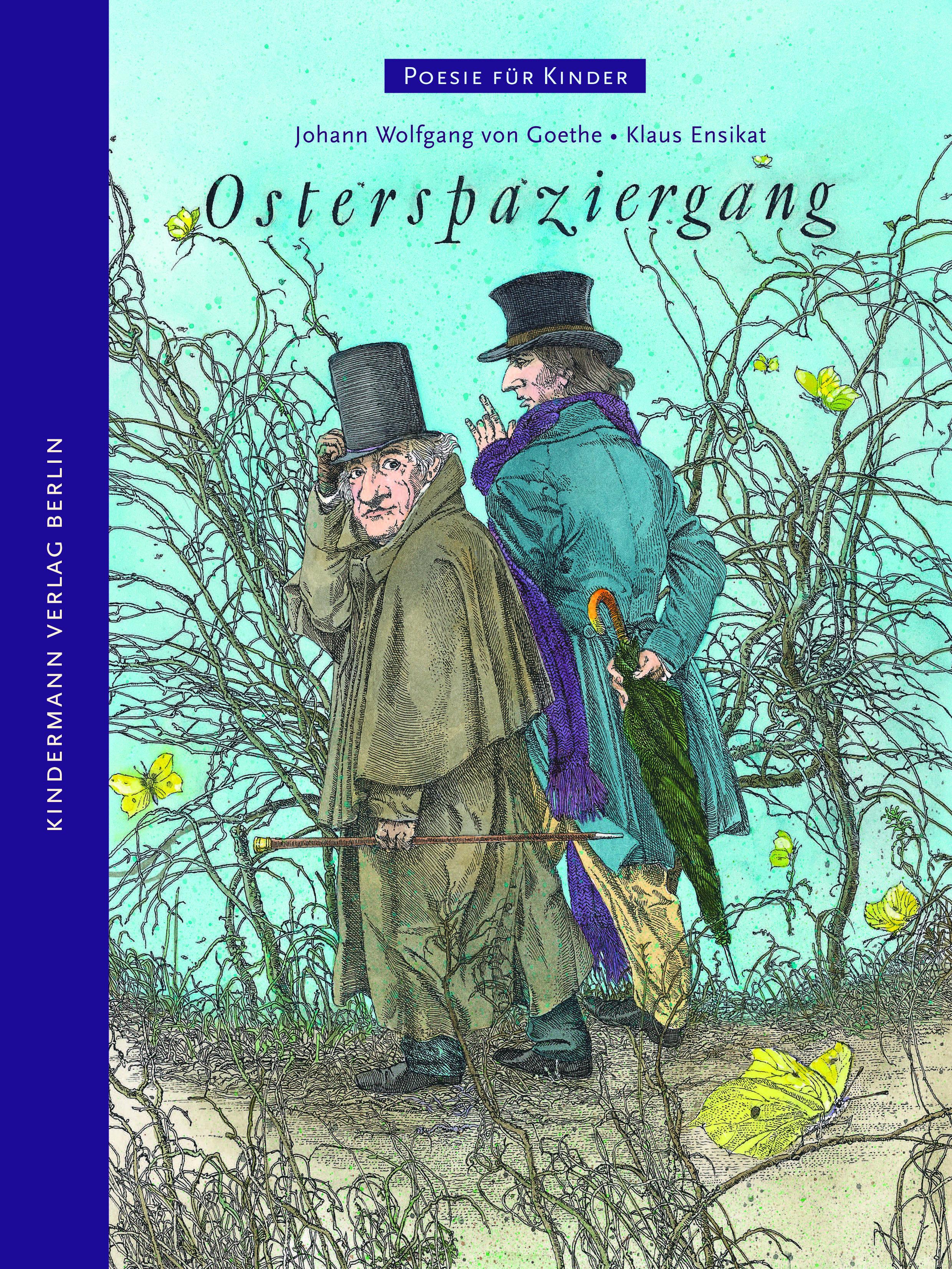 Goethes Osterspaziergang Fur Kinder Kindermann Verlag Poesie Fur Kinder Kinderbucher Ostergedichte