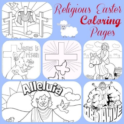 Teach The Real Meaning Of Easter With These FREE Religious Easter Coloring Pages Printables