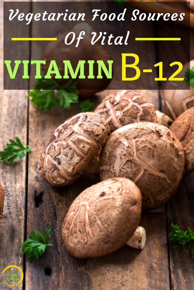 Vegetarian Sources Of Vitamin B12 in 2020 Vegan food