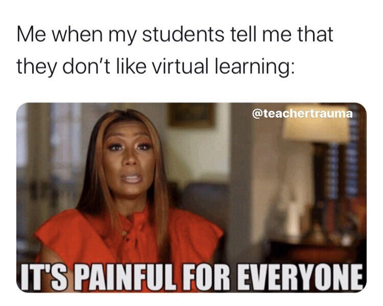 Pin By Michele Mckinley On School Stuff Teachers Teacher Memes Funny Teaching Humor Teacher Quotes Funny