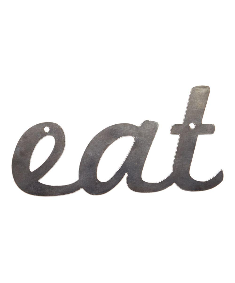Metal 'Eat' Sign