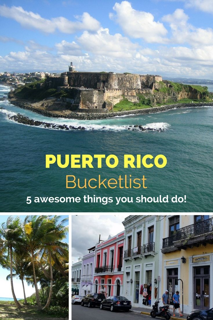 Puerto Rico Bucketlist 5 Awesome Things You