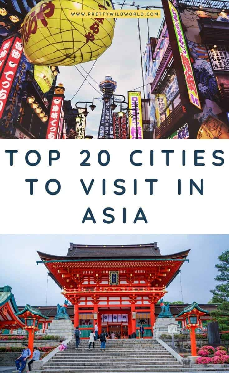 Best Cities to Visit in Asia: Top 20 Beautiful and Best Cities to Travel in Asia