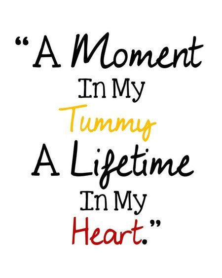 Printable A Moment In My Tummy A Lifetime In My Heart ...