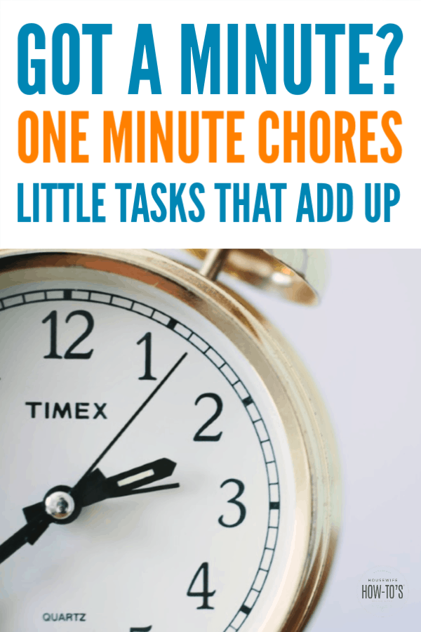 Got A Minute Do One Of These Chores Cleaning Hacks