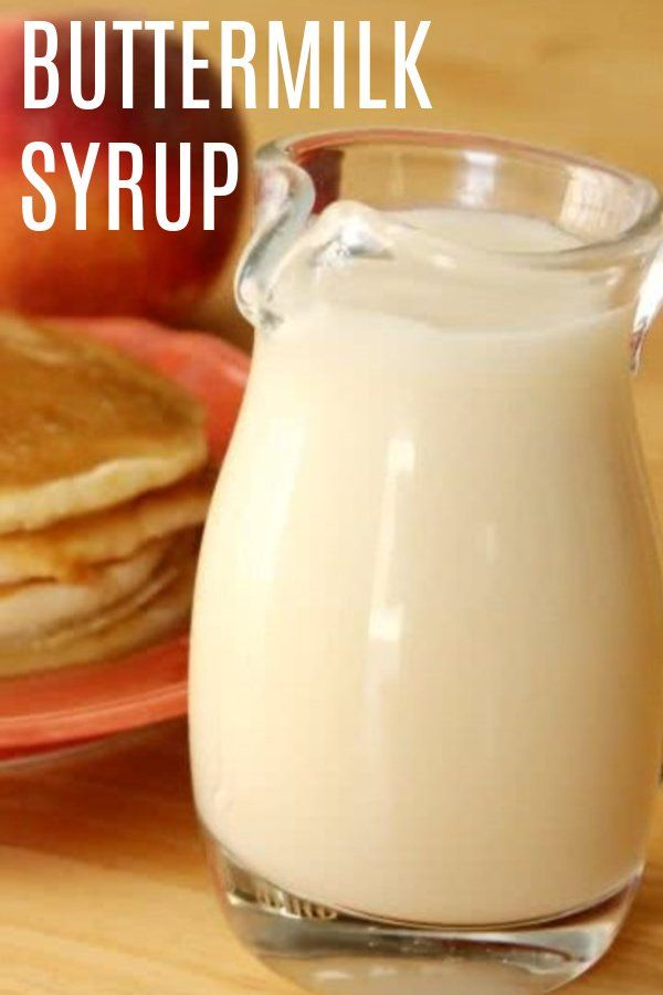Buttermilk Syrup Six Sisters Stuff Recipe Buttermilk Syrup Homemade Syrup Syrup Recipe