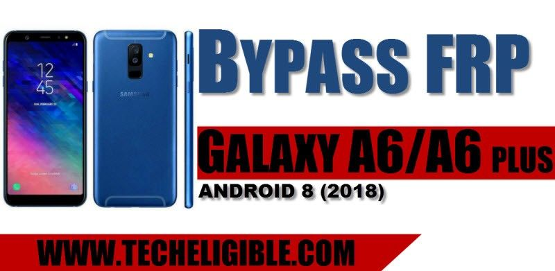 Bypass FRP Samsung Galaxy A6, Galaxy A6 Plus Android 8 0 2018