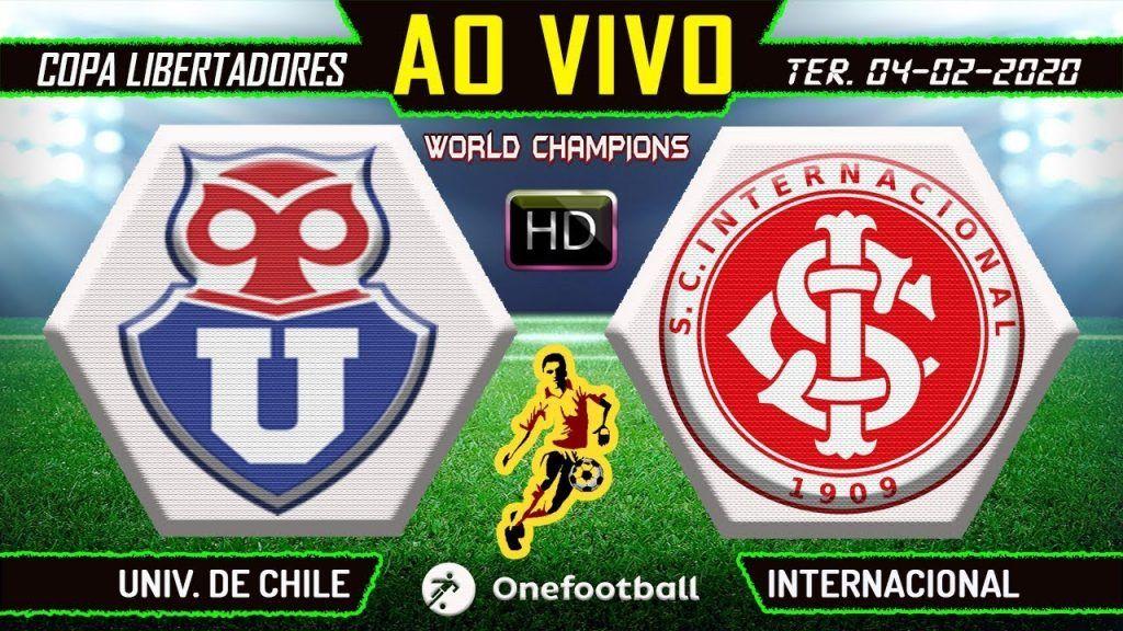 Narracao Online De Universidad De Chile X Internacional Futebol Ao Vivo Copa Libertadores Futebol Stats Futebol Ao Vivo Futebol Chile