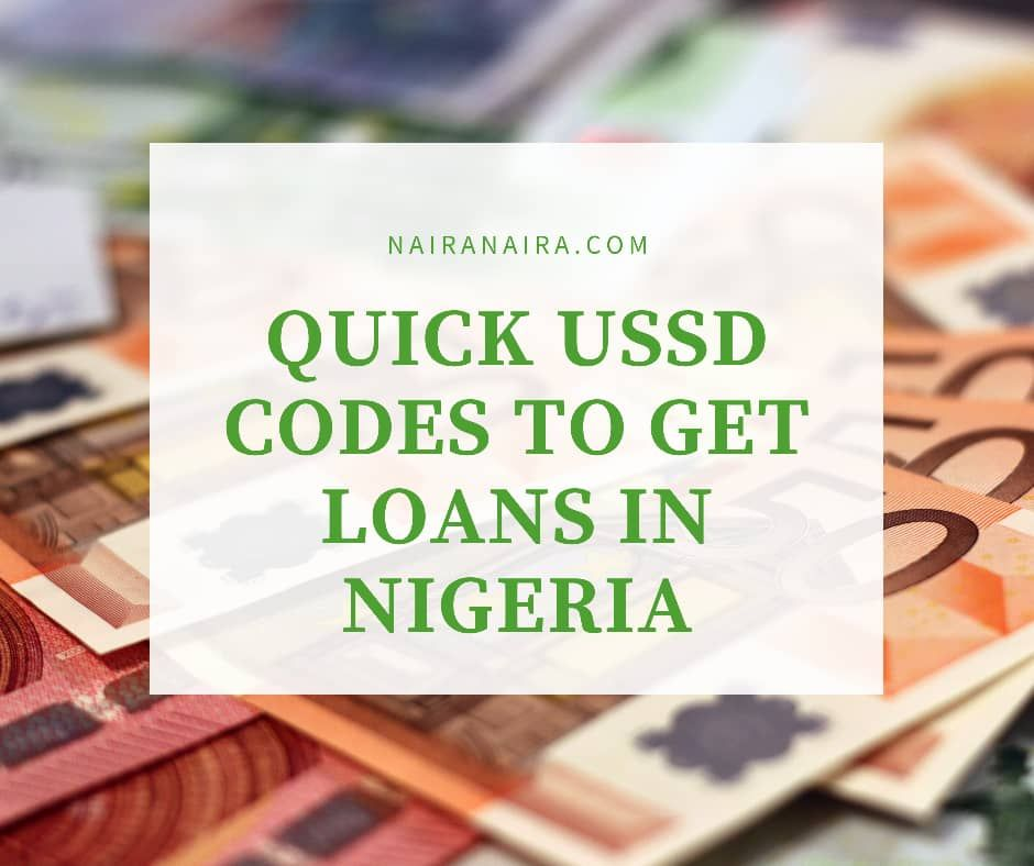 USSD Codes for Loans in Nigeria, Apps, Banks, Network