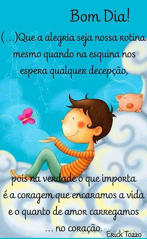 No Coração Sempre Amor Mensagens Frases Good Morning E Thoughts