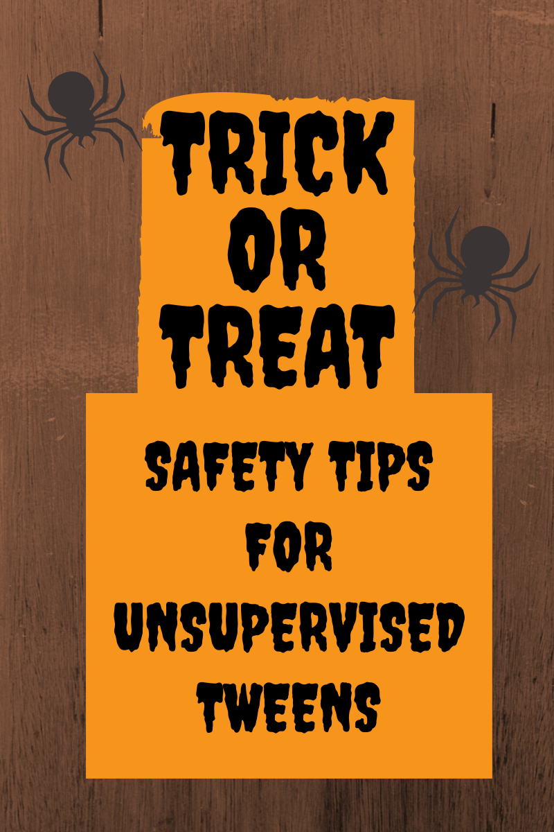 Halloween safety for tweens trickortreating alone