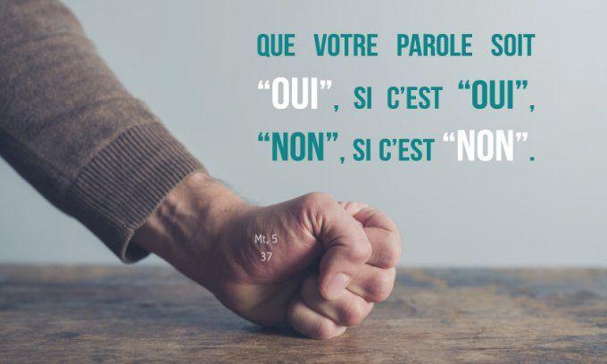 """Que votre parole soit """"oui"""", si c'est """"oui"""", """"non"""", si c'est """"non""""."""" Mt 5,  37   Témoins de jéhovah, Parole, Évangile"""