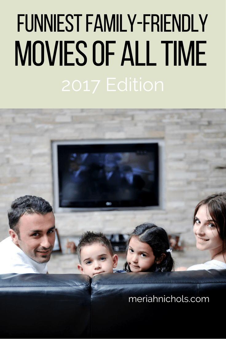 All Family Movies 2017 22 funniest movies of all time: you are going to laugh