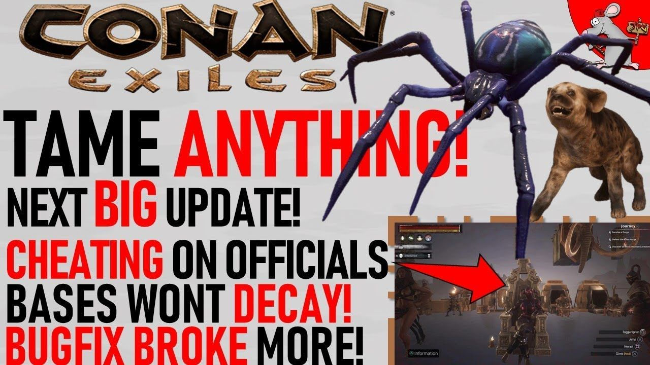 Tame Anything In Conan Exiles Plus Officilals Have Cheating Bug Fix B Conan Exiles Conan Cheating