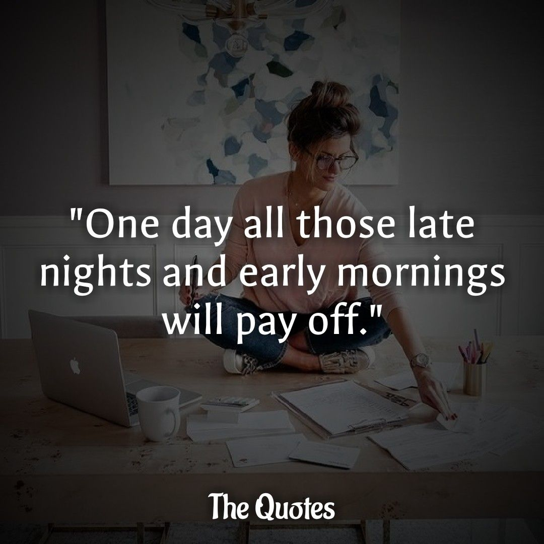 Motivational Quotes Study Motivation Quotes Late Night Quotes Early Morning Quotes