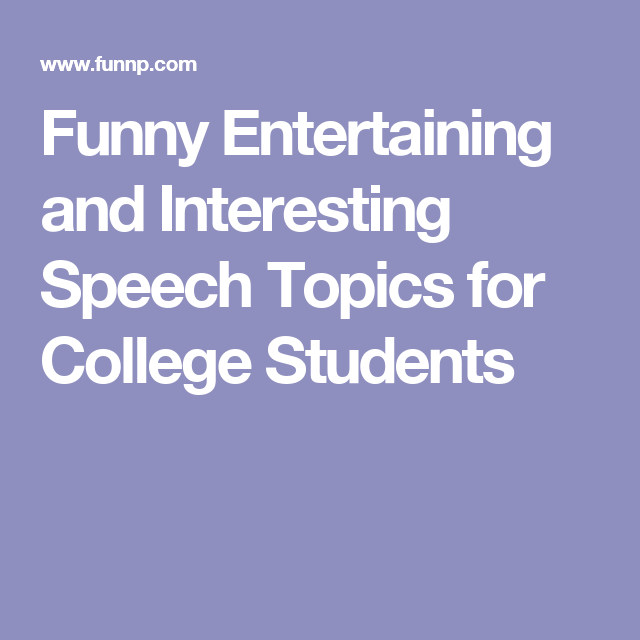 funny informative speeches Here is a detailed list of good, interesting and funny persuasive speech topics to get you started with your speech these are among the best and easy topic.