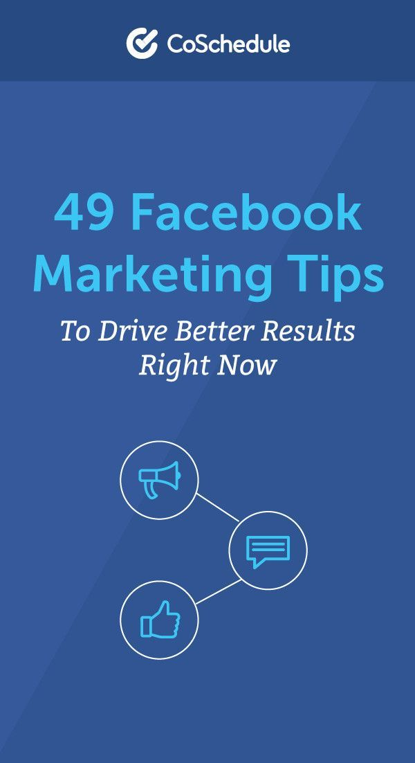 49 Facebook Marketing Tips to Drive Better Results Right Now 73