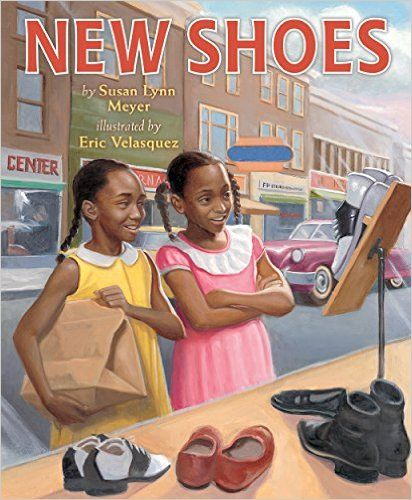 February 2017 Primary (K-2): New Shoes by Susan Lynn Meyer. Illustrated by Eric Velasquez. Holiday House, 2015. CCBC Annotation.