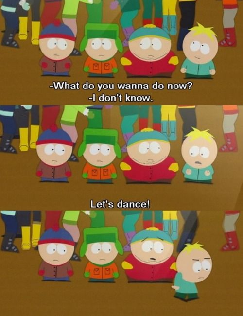 I Love Butters One Of My Favourite South Park Characters For Shizzle South Park Funny South Park Memes South Park Quotes