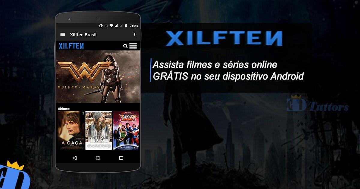 Xilften Brasil V3 0 Apk Aplicativo Para Assistir Filmes Series