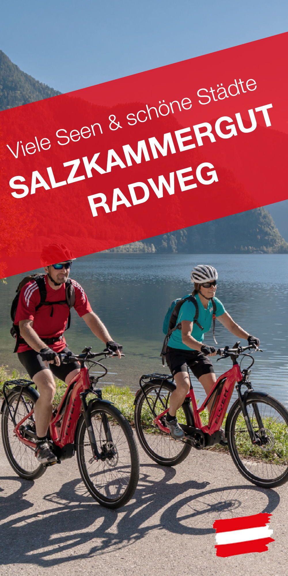 Salzkammergut Radweg So Nah An Wasser Und Kultur Salzkammergut