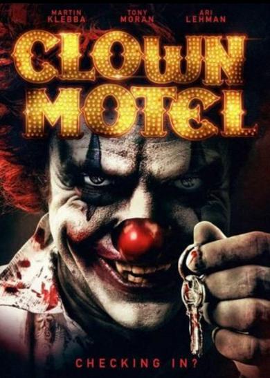 Clown Motel Spirits Arise 2019 Free Movies Online Full Movies Clown