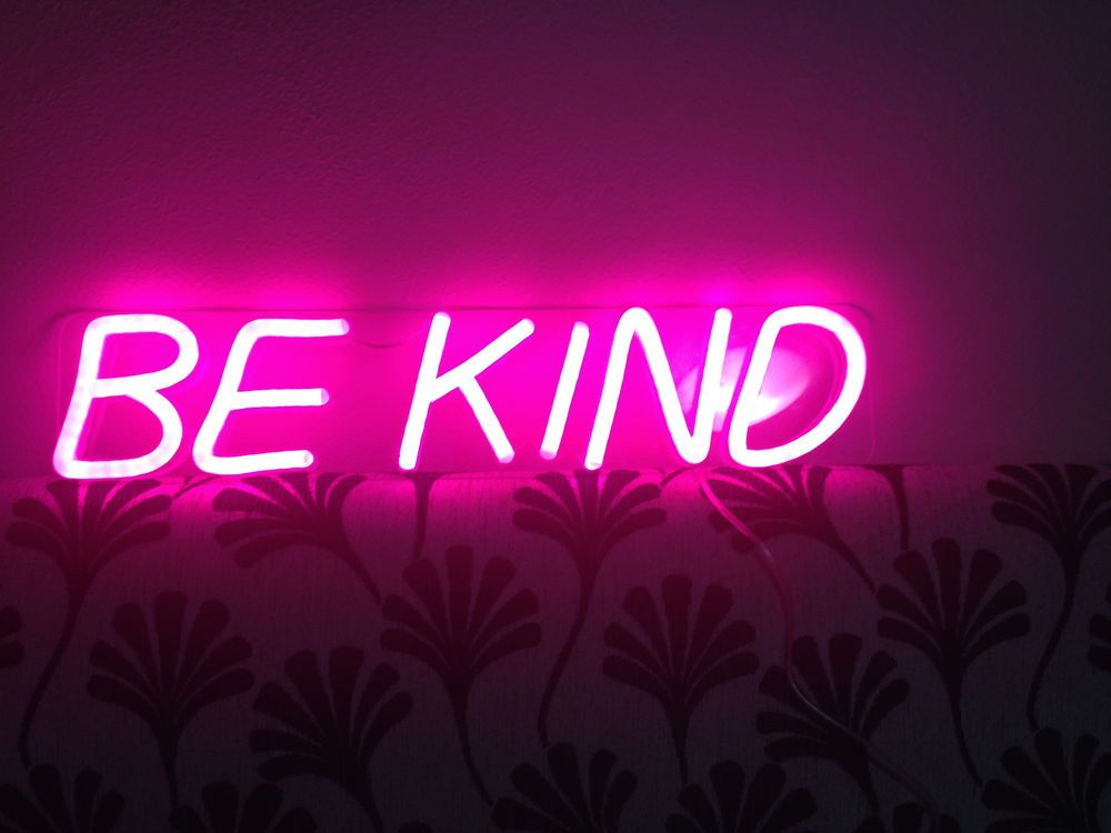 Pink BE KIND light up neon LED sign. Light up your life ...